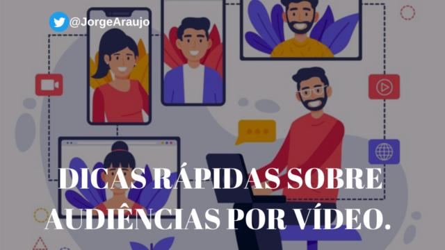 DICAS RÁPIDAS SOBRE AUDIÊNCIAS POR VÍDEO